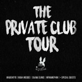 Private Club Tour: Madeintyo,  Salma Slims, Mynamephin, Noah Wood$