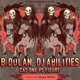 The Four Horseman Tour feat: B Dolan, DJ Abilities, Cas One VS Figure