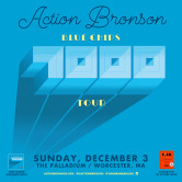 "Action Bronson ""Bluechips 7000″ Tour"