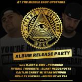 "Lateb & Oblivious ""W.O.K.E. Album Release Party"""